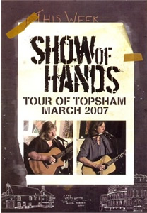 Show Of Hands - Tour of Topsham DVD