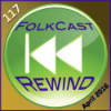 FolkCast 117 - April 2016
